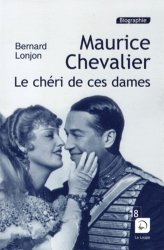 Maurice Chevalier, le chéri de ces dames