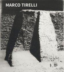 Marco Tirelli. Edition bilingue français-anglais