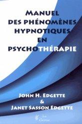 Manuel des phénomènes hypnotiques en psychothérapie