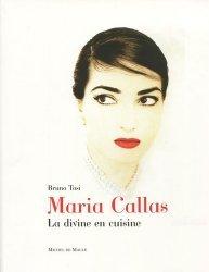 Maria Callas. La divine en cuisine