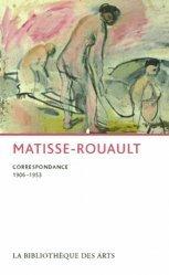 Matisse-Rouault, Correspondance (1906-1953).