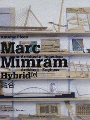 Marc Mimram Hybrid. Architecte - Ingénieur