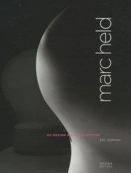 Marc Held. Du design à l'architecture