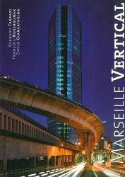 Marseille Vertical. Edition bilingue français-anglais