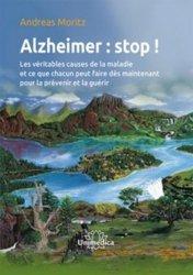 Maladie d'Alzheimer : Stop !