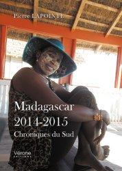 Madagascar - 2014-2015 - Chroniques du sud