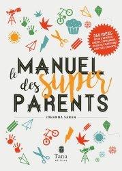 Manuel des super parents