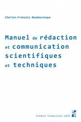 Manuel de redaction et de communication scientifiqes et techniques