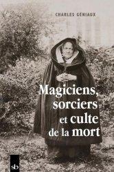 Magiciens, sorciers et culte de la mort