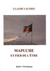 Mapuche, et fier de l'être
