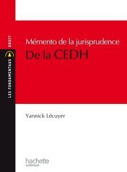 Mémento de la jurisprudence de la CEDH