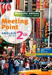 Meeting Point Anglais 2de : Manuel de l'Élève