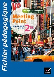 Meeting Point 2de Anglais A2/B1 Fichier pédagogique