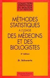 Méthodes statistiques à l'usage des médecins et des biologistes