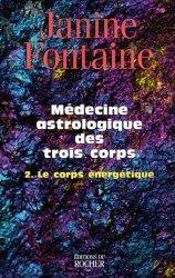 Médecine astrologique des trois corps
