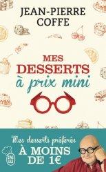 Mes desserts à prix mini. + de 200 recettes à moins de 1 euro