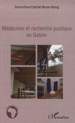 Médecines et recherche publique au Gabon