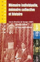 Mémoire individuelle, mémoire collective et histoire