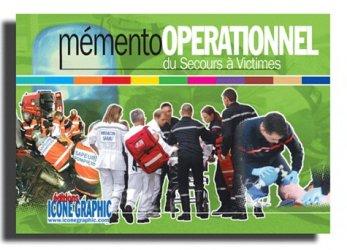 Mémento opérationnel du secours à victimes