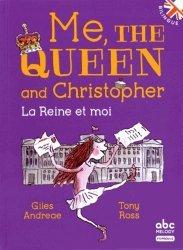 Me, the Queen and Christopher/La reine et moi