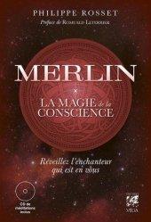 Merlin, la magie de la conscience