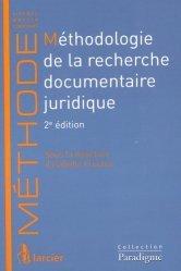 Méthodologie de la recherche documentaire juridique. 2e édition