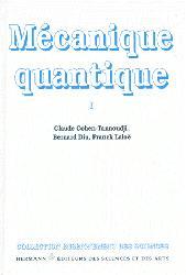 Mécanique quantique - Tome 1