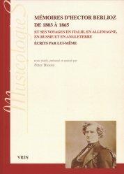 Mémoires d'Hector Berlioz de 1803 à 1865