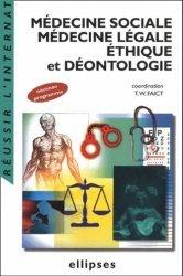 Médecine sociale Médecine légale Éthique et Déontologie