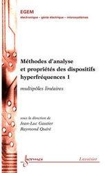 Méthodes d'analyse et propriétés des dispositifs hyperfréquences 1