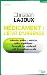 Médicament, l'état d'urgence