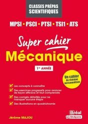Mécanique MPSI, PCSI, PTSI, TSI1, ATS