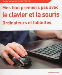 Mes tout premiers pas avec le clavier et la souris