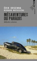Mésaventures du paradis. Mélodie cubaine