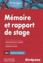 Mémoire et rapport de stage. Méthodologie approfondie