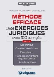 Méthode efficace des exercices juridiques avec 100 corrigés. 3e édition