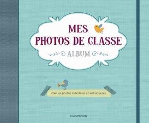 Mes photos de classe album. Pour les photos collectives et individuelles