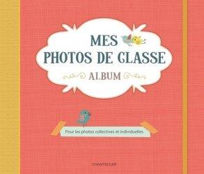 Mes photos de classe album rouge. Pour les photos collectives et individuelles