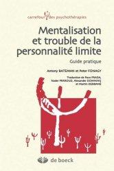 Mentalisation et trouble de la personnalité limite guide pratique
