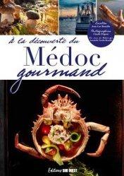 À la découverte du Médoc gourmand