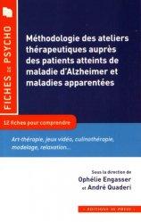 Méthodologie des ateliers thérapeutiques auprès des patients atteints de maladie d'alzheimer et maladie de parkinspon