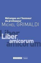 Mélanges en l'honneur du professeur Michel Grimaldi
