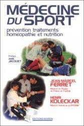 Médecine du sport Prévention, traitements, homéopathie et nutrition