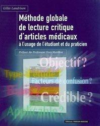 Méthode globale de lecture critique d'articles médicaux à l'usage de l'étudiant et du praticien