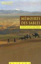 Mémoires des sables. En Haute-Asie sur la piste oubliée d'Ella Maillart et Peter Fleming