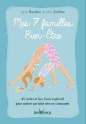 Mes 7 familles bien-être. 49 cartes et leur livret explicatif pour activer son bien-être en s'amusant