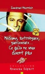 Médiums, astrologues, guérisseurs...