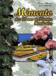 Mémento des fleurs et plantes horticoles