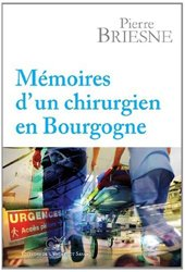 Mémoires d'un chirurgien en Bourgogne