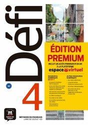 Méthode de français Défi 4. Livre de l'élève. Edition premium : inclut un accès premium d'un an à la plateforme espace virtuel, avec 1 CD audio